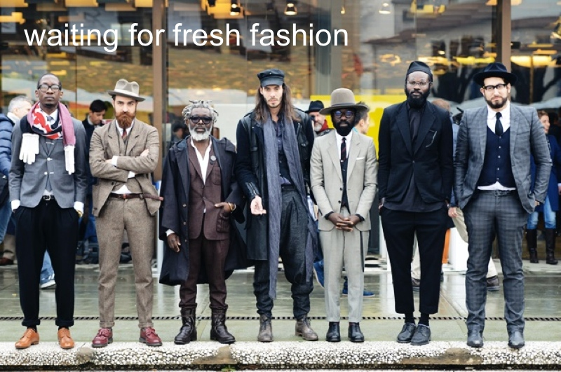 waiting for fresh fashion